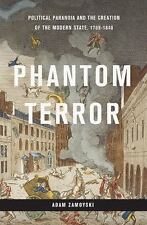 Phantom Terror: Political Paranoia and the Creation of the Modern State,