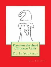 Pyrenean Shepherd Christmas Cards : Do It Yourself by Gail Forsyth (2015,.