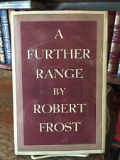 ROBERT FROST 1st in dj. A FURTHER RANGE