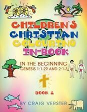 Children's Christian Colouring In-Book : In the Beginning Genesis 1 by Craig...