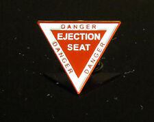 Pin DANGER EJECTION SEAT red-white triangle military fighter jet eject type
