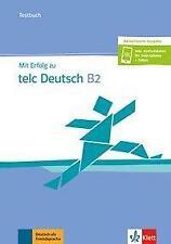 Mit Erfolg zu telc Deutsch B2 / Testbuch + online (2019, Taschenbuch)