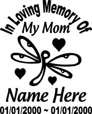 "In Loving Memory Of Dragonfly 20"" Mom Decal Window Sticker Custom Memorial car"