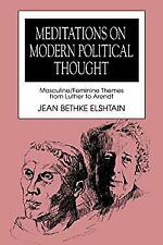 Meditations on Modern Political Thought : Masculine - Feminine Themes from Luthe