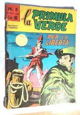 LA PRIMULA VERDE # 5 - PER LA LIBERTA' -EDITORIALE CORNO - AGOSTO 1964 - CO14