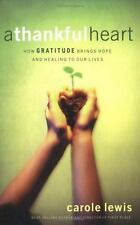 A Thankful Heart: How Gratitude Brings Hope and Healing to Our Lives-ExLibrary