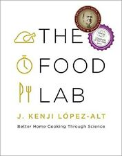 The Food Lab : Better Home Cooking Through Science by J. Kenji López-Alt eBooks