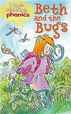 Early Reader Phonics - I Love Reading Phonics Level 2: BETH AND THE BUGS - NEW