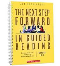 The Next Step Forward in Guided Reading: An Assess-Decide-Guide Framework for Supporting Every Reader by Jan Richardson (Paperback / softback, 2016)
