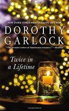 Twice in a Lifetime by Dorothy Garlock