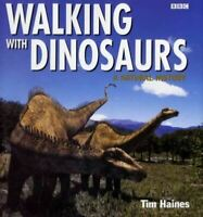"Very Good, ""Walking with Dinosaurs"": A Natural History, Haines, Tim, Hardcover"