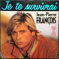 """Jean-Pierre François 12"""" Je Te Survivrai (Remix) - France"""