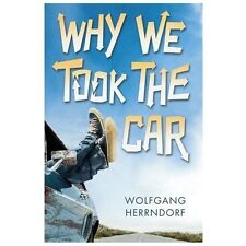 Why We Took the Car, Herrndorf, Wolfgang, Good Book