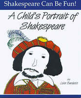 A Child's Portrait of Shakespeare by Burdett, Lois (Paperback book, 1998)
