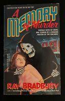 A MEMORY OF MURDER Ray Bradbury DELL 1984 UNREAD PBO True First Edition NM rare!