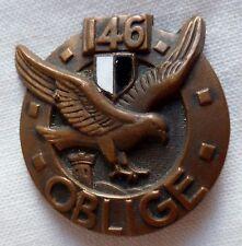 """Insigne 146° RI METZ Régiment d'Infanterie """"OBLIGE"""" variante AB H 115 guilloché"""