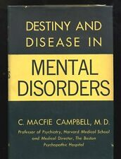 C. Macfie CAMPBELL Destiny and Disease In Mental Disorder 1935