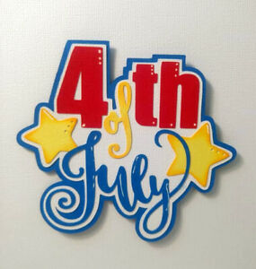 July 4th Title paper piecing Premade Scrapbook Pages