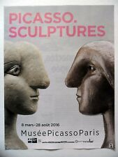 PUBLICITE-ADVERTISING :  PICASSO  Sculptures  2016 Musée Paris