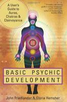 Basic Psychic Development: A User's Guide to Auras, Chakras & Clairvoyance by Jo