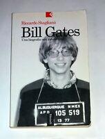 BILL GATES. Una biografia non autorizzata - R. Staglianò  -  Feltrinelli, 2000