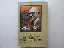 100 YEARS OF FORD METER BOX The History of a Small Indiana Company HANK LEANDER