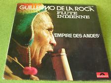 LP GUILLERMO DE LA ROCA - EMPIRE DES ANDES -POLYDOR 293041