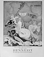 PUBLICITÉ DE PRESSE 1935 COGNAC HENNESSY - SIGNE DU ZODIAQUE - LES POISSONS