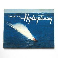 This Is Hydroplaning Book 1959 PB Vintage Hydroplane Boat Racing 50s Lowney