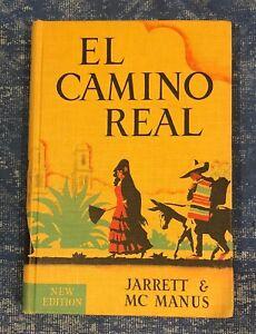 Vintage EL CAMINO REAL by Jarrett and MC Manus 1946 Understanding Spanish Clean