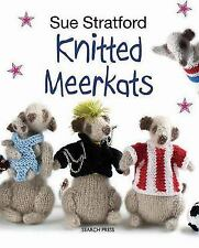 New Knitted Meerkats: New In Paperback 9781782210078 by Stratford, Sue