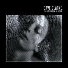 Dave Clarke-the desecration of Desire CD NUOVO