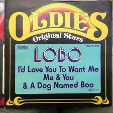 7' lobo > I 'D LOVE YOU TO WANT ME/Dog named Boo < 70's Oro! serie Oldies