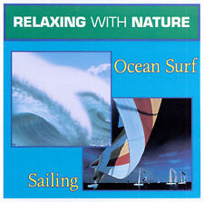 Various Artists : Relaxing With Nature: Ocean Surf, Sailin CD