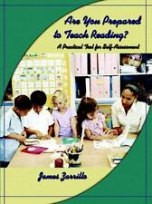 Are You Prepared to Teach Reading?: A Practical Tool for Self-Assessment, James