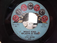 LITTLE MILTON ON CHECKER RECORDS WHAT KIND OF LOVE IS THIS / SACRIFICE