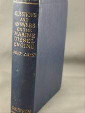 Questions & Answers Marine Diesel Engine by John Lamb 1965 Edition of 1921 book