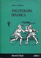 MARCO CASONATO - PSICOTERAPIA DINAMICA - MORETTI & VITALI, 1991