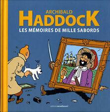 TINTIN - Archibald Haddock - Les mémoires de mille sabords - Ed. Moulinsart