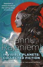 Invisible Planets by Hannu Rajaniemi (2017, Paperback)