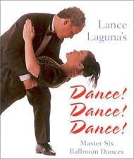 Lance Laguna's Dance! Dance! Dance!: Master Six Ballroom Dances (Miniature Editi