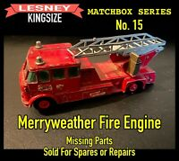 Lesney Matchbox Series: Merryweather Fire Engine No. 15 (Circa 1964-1965) Used
