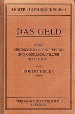 Eisler, Das Geld - Seine geschichtliche Entstehung