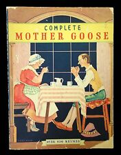 Complete Mother Goose: Over 650 Rhymes w Line Drawn Illustrations