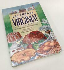 Celebrate Virginia! Cookbook The Hospitality, History, And Heritage Of Virginia