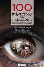 Cien X 100: 100 Misterios Sin Resolver : Del Código Secreto de la Biblia a la...