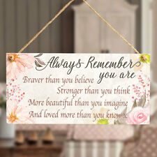 Braver Stronger Beautiful More loved than you know Meaningful Saying Gift Plaque