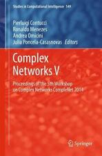 Studies in Computational Intelligence: Complex Networks V : Proceedings of...