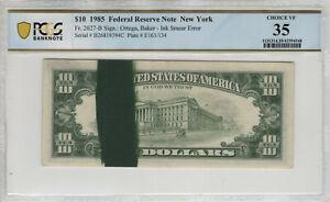 1985 $10 FEDERAL RESERVE NOTE INK SMEAR ERROR FR.2027-B PCGS B CHOICE VF 35(394C