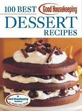 100 Best: 100 Best Dessert Recipes by Anne Wright and Good Housekeeping Editors